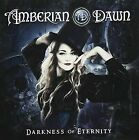AMBERIAN DAWN - DARKNESS OF ETERNITY USED - VERY GOOD CD