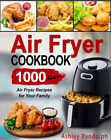 Air Fryer Cookbook  1000 Day Air Fryer Recipes for Your FamilyHS114