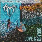 MICHAEL THOMPSON BAND - LOVE & BEYOND (2019) AOR Melodic Rock CD Jewel Case+GIFT