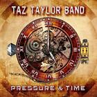 Pressure and Time, Taz Taylor Band, Audio CD, New, FREE & FAST Delivery