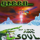 Green-Of Love And Soul (UK IMPORT) CD NEW
