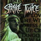 STRIKE TWICE Strike Twice CD 11 Track (8)  Eonian Records 2009