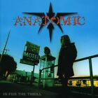 Anatomic - In For The Thrill [CD New]