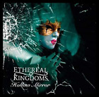 Ethereal Kingdoms-Hollow Mirror (UK IMPORT) CD NEW
