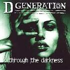 Through the Darkness - D Generation (CD 1999) OOP! Never Played
