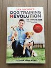 Zak Georges Dog Training Revolution The Complete Guide to Raising the Perfect