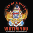 Son of a Bitch-Victim You (UK IMPORT) CD NEW