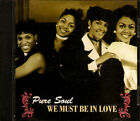 Scarce We Must Be in Love [Maxi Single]-Pure Soul (CD, May-1995, Stepson Rec.)