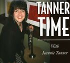 Jeannie Tanner - Tanner Time [CD New]