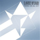 Lone Star-Firing On All Six (UK IMPORT) CD (Limited Edition) NEW