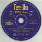 PERE UBU Worlds In Collision promo only CD ep 6 live tracks Free US Shipping