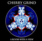 CHERRY GRIND-A ROOM WITH A VIEW (UK IMPORT) CD NEW