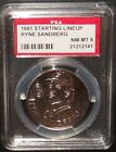 PSA 8 NM-MT 8 - Ryne Sandberg 1991 Starting Lineup MLB Coin Chicago Cubs