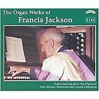 The Organ Works of Francis Jackson/ Organs of Blackburn and Lincoln Cathedrals a