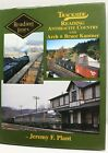 TRACKSIDE READING ANTHRACITE COUNTRY w/ ARCH BRUCE KANTNER by JEREMY PLANT BOOK
