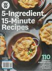 Weight Watchers Magazine 5 Ingredient 15 Minute Recipes 2019