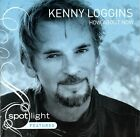 How About Now by Kenny Loggins (CD, 2007, 180 Music)