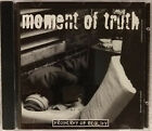 Moment Of Truth 1996 demo? CD - pre SNUBNOSE 32 and Diego's Umbrella RARE METAL!
