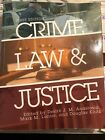 Crime Law and Justice First Edition