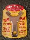 Pry A Lid Jar Tumbler Bottle Canning Prep Top Remover NEW OLD STOCK WOW