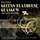 Greens Playhouse Glasgow - Various Artists - Double CD - New