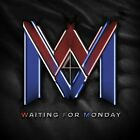 Waiting for Monday - Waiting For Monday [New CD]