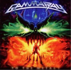 Gamma Ray-To the Metal (UK IMPORT) CD NEW