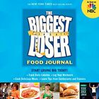 The Biggest Loser Food Journal by Biggest Loser Experts and Cast Paperback