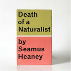 Death of a Naturalist by Seamus Heaney 1970 Fourth UK Impression Faber