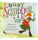 THE BUSY SCRAPPER Courtney Walsh Scrapbooking Scrap Book Crafts Crafting