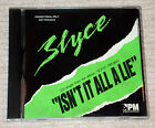 Slyce - Isn't It All A Lie USA PROMO CD SINGLE 1990 4PM Record Label