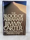 THE BLOOD OF ABRAHAM by President Jimmy Carter SIGNED 1985 HCDJ 1st 1st