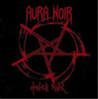 Aura Noir-Hades Rise (UK IMPORT) CD NEW