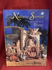Nativity Stories Featuring The Art Of Fontanini Building Family Traditions Book