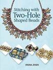 Stitching with Two Hole Shaped Beads by Jensen Virginia Paperback