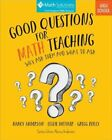 Good Questions for Math Teaching Why Ask Them and What to Ask 9781935099789