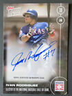 2017 Topps Now Ivan Rodriguez Autograph #87 99 Hall of Fame