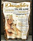 To My Daughter You Are Not Alone Gift From Mom Lion Fleece Blanket