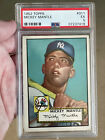 1952 Topps Mickey Mantle # 311 Rookie RC Graded PSA 5 EX+++ Undergraded?