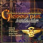 U.S. Air Force Reserve Pipe Band - Glorious Past/Boundless Future [CD New]
