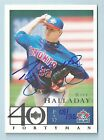 ROY HALLADAY 2004 SP AUTHENTIC BUUY BACK AUTOGRAPH AUTO 32