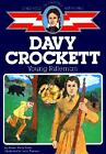 Childhood Of Famous Americans Davy Crockett 1986 Used Trade Paper