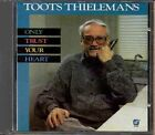 Toots Thielemans Only Trust Your Heart CD New