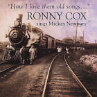 Ronny Cox How I Love Them Old Songs New CD
