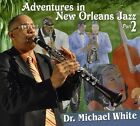 White,Dr. Michael - Adventures In New Orleans Jazz Pt. 2 [CD New]