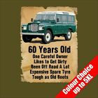 60 Year Old Land Rover Funny 60th Birthday Gift T Shirt 16 Colours to 5XL