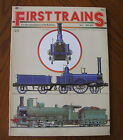 First Trains - The Illustrated History of the Railways No. 1 1830-1890