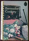 Bermudian Cookery by the Bermuda Junior Service League (1976, Softcover)