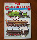 The Golden Years - The Illustrated History of the Railways No. 2 1890-1920