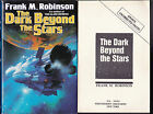 Frank M Robinson Dark Beyond The Stars 1st 1991 SIGNED with Proof 2 Items